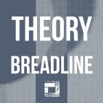 Theory - Breadline