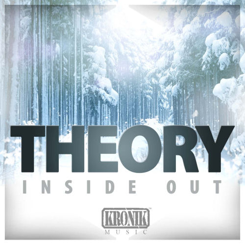 Theory Releases - Inside Out - Kronik Music